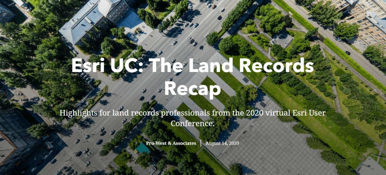 esri-uc-2020-land-records-recap